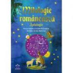 Mitologie romaneasca. Antologie - Gabriela Girmacea