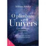 O plimbare prin Univers. Carte de relaxare astronomică - Adrian Sonka