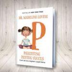 Parenting pentru succes. Cum să ne creștem copiii bine - Madeline Levine