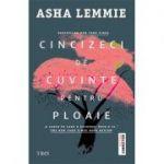 Cincizeci de cuvinte pentru ploaie - Asha Lemmie