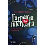 Farmacia ta interioara - Robert Blaich