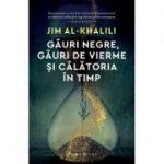 Găuri negre, găuri de vierme și călătoria în timp - Jim Al-Khalili