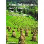 Manualul recoltarii, pastrarii, conditionarii si utilizarii fanului - Veronika Dielacher