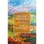 Păşunile minunăţiei - John O'Donohue