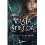 Vraja spinilor - Margaret Rogerson