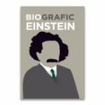BioGrafic Einstein. Biografia lui Einstein