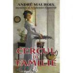 Cercul de familie - Andre Maurois