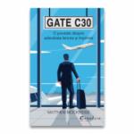 Gate C30 - O poveste despre adevarata fericire si implinire - Matthew Mockridge