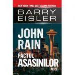 John Rain. Pactul asasinilor - Barry Eisler