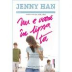 Nu e vara in lipsa ta - Jenny Han