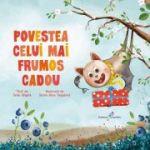 Povestea celui mai frumos cadou - Seda Akipek