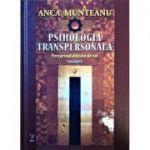 Psihologia transpersonala, volumul 2 - peregrinaj dincolo de val - Anca Munteanu