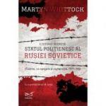 Statul Politienesc al Rusiei Sovietice (O Istorie Secreta)