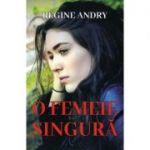 O femeie singura - Regine Andry