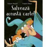 Salveaza aceasta carte! - Francois Hanozet