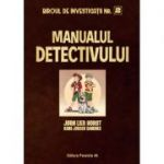 Manualul detectivului. Biroul de Investigații Nr. 2 - Horst Jorn Lier