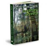 Legătura secretă dintre om și natură - Peter Wohlleben