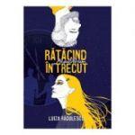 Ratacind in trecut. Aequilibrium - Luiza Radulescu