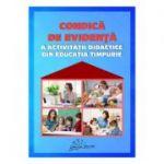 Condica de evidenta a activitatii didactice din educatia timpurie - Gabriela Berbeceanu