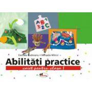 Abilitati Practice - Caiet - Clasa I