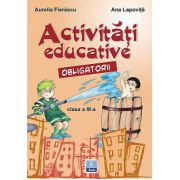 Activitati educative obligatorii - Clasa a III-a