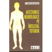 Afectiunile neurologice pe intelesul tuturor