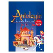 Antologie de texte literare - Clasele I-IV