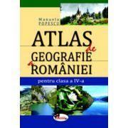 Atlas de Geografie a Romaniei - pentru clasa a IV-a