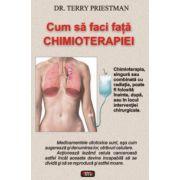 Cum sa faci fata Chimioterapiei