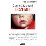 Cum sa faci fata Eczemei
