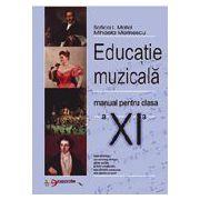 Educatie muzicala - Manual pentru clasa XI-a