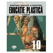 Educatie Plastica - Manual pentru clasa a X-a