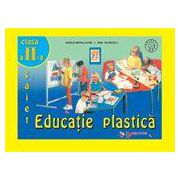 Educatie Plastica - Caiet clasa a II-a