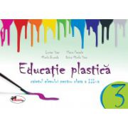 Educatie Plastica pentru clasa a III-a - Caiet format mic - Editia a II-a revizuita