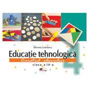 Educatie Tehnologica - Caietul elevului - Clasa a IV-a