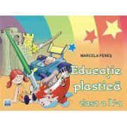 Educatie Plastica - Clasa a IV-a