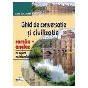 Ghid de conversatie si civilizatie roman-englez - cu suport multimedia