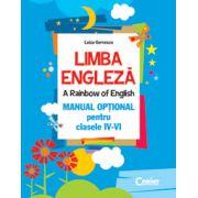 Limba Engleza - A rainbow of english - Manual optional pentru clasele IV-VI