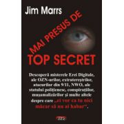 Mai Presus de TOP SECRET