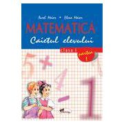 Matematica - Caietul elevului - Clasa I - Partea I