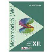 Matematica - Manual pentru clasa a XII-a (M2)