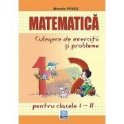 Matematica - Culegere de exercitii si probleme - Clasele I-II