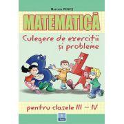 Matematica - Culegere de exercitii si probleme - Clasele III-IV