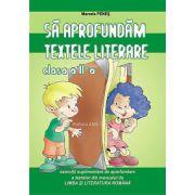 Sa aprofundam textele literare - Clasa a II-a