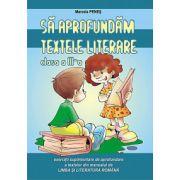 Sa aprofundam textele literare - Clasa a III-a