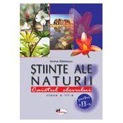 Stiinte ale naturii - Clasa a III-a - Caietul elevului - Partea a II-a