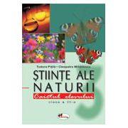 Stiinte ale naturii - Clasa a III -a - Caietul elevului