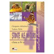 Stiinte ale naturii - Clasa a IV-a - Caietul elevului
