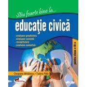 Stiu foarte bine la...Educatie Civica - Clasa a III-a