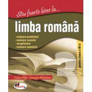 Stiu foarte bine la... Limba romana - Clasa a III-a